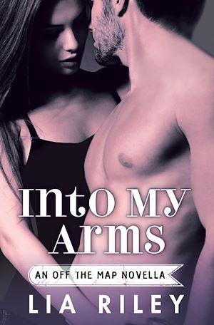 Téléchargez le livre :  Into My Arms