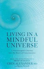Télécharger le livre :  Living in a Mindful Universe