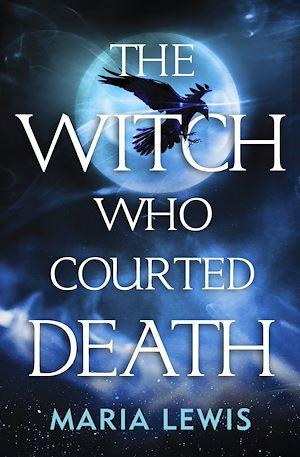 Téléchargez le livre :  The Witch Who Courted Death