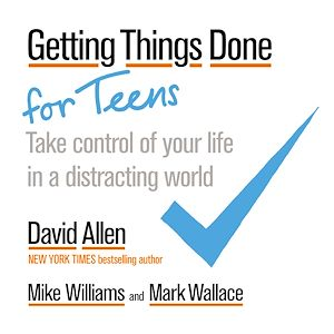 Téléchargez le livre :  Getting Things Done for Teens