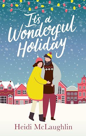 Téléchargez le livre :  It's a Wonderful Holiday