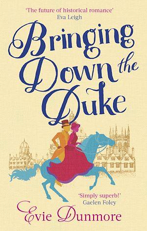 Téléchargez le livre :  Bringing Down the Duke
