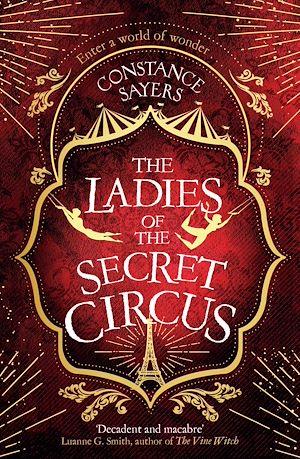 Téléchargez le livre :  The Ladies of the Secret Circus