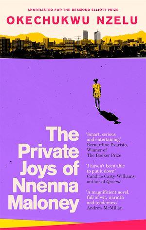 Téléchargez le livre :  The Private Joys of Nnenna Maloney