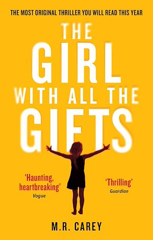 Téléchargez le livre :  The Girl With All The Gifts