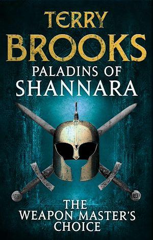 Téléchargez le livre :  Paladins of Shannara: The Weapon Master's Choice (short story)