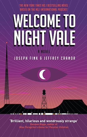 Téléchargez le livre :  Welcome to Night Vale: A Novel