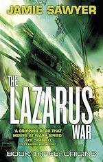 Télécharger le livre :  The Lazarus War: Origins