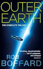 Télécharger le livre :  Outer Earth: The Complete Trilogy