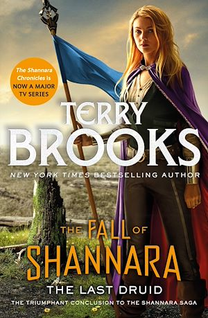 Téléchargez le livre :  The Last Druid: Book Four of the Fall of Shannara