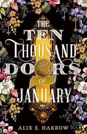 Téléchargez le livre :  The Ten Thousand Doors of January