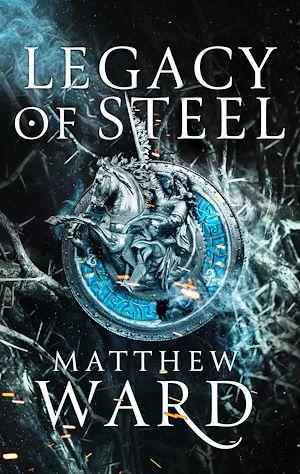 Téléchargez le livre :  Legacy of Steel