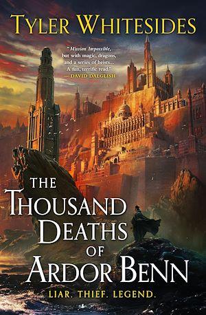 Téléchargez le livre :  The Thousand Deaths of Ardor Benn