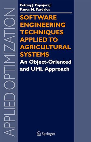 Téléchargez le livre :  Software Engineering Techniques Applied to Agricultural Systems