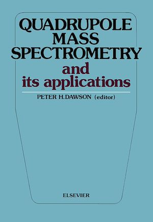 Téléchargez le livre :  Quadrupole Mass Spectrometry and Its Applications