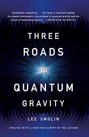 Téléchargez le livre :  Three Roads To Quantum Gravity