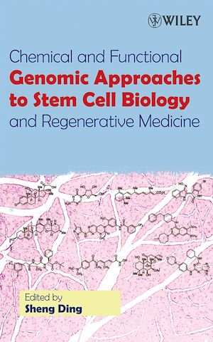 Téléchargez le livre :  Chemical and Functional Genomic Approaches to Stem Cell Biology and Regenerative Medicine
