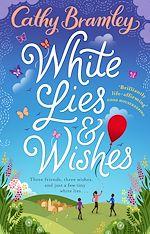 Télécharger le livre :  White Lies and Wishes