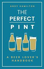 Télécharger le livre :  The Perfect Pint