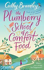 Télécharger le livre :  The Plumberry School of Comfort Food