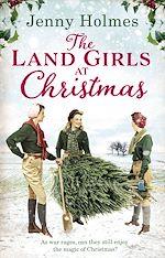 Télécharger le livre :  The Land Girls at Christmas