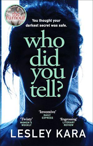 Téléchargez le livre :  Who Did You Tell?