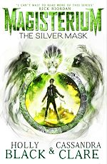 Télécharger le livre :  Magisterium: The Silver Mask