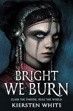 Télécharger le livre :  Bright We Burn