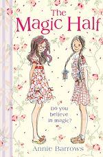 Télécharger le livre :  The Magic Half