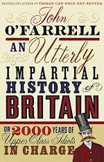 Télécharger le livre :  An Utterly Impartial History of Britain