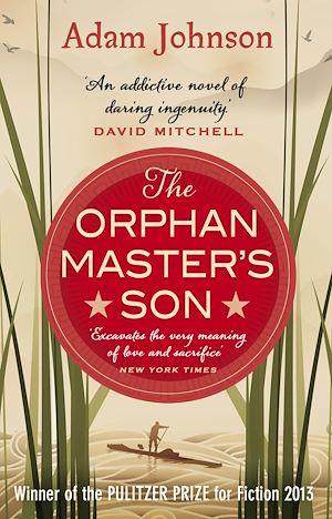 Téléchargez le livre :  The Orphan Master's Son