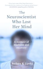 Télécharger le livre :  The Neuroscientist Who Lost Her Mind