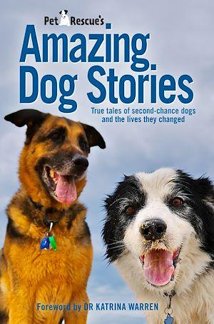 Téléchargez le livre :  Petrescue's Amazing Dog Stories
