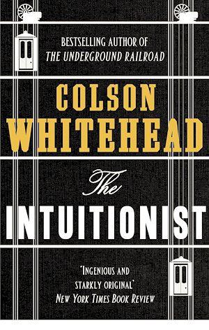 Téléchargez le livre :  The Intuitionist