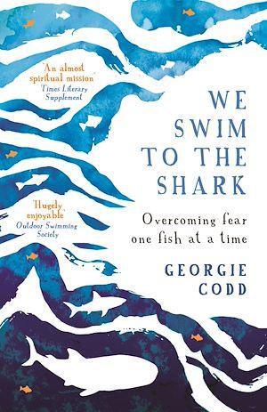 Téléchargez le livre :  We Swim to the Shark