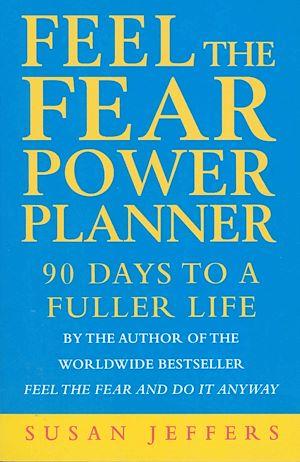 Téléchargez le livre :  Feel The Fear Power Planner