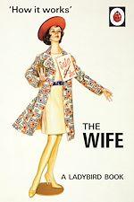 Télécharger le livre :  How it Works: The Wife