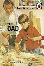Télécharger le livre :  How it Works: The Dad