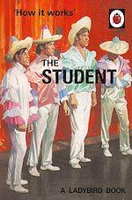 Télécharger le livre :  How it Works: The Student