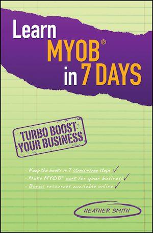 Téléchargez le livre :  Learn MYOB in 7 Days