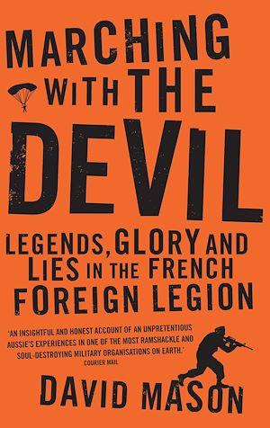 Téléchargez le livre :  Marching with the Devil