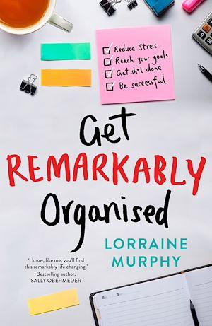 Téléchargez le livre :  Get Remarkably Organised