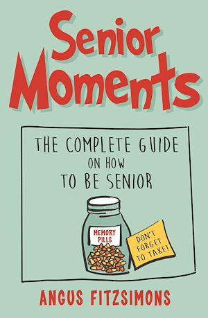 Téléchargez le livre :  Senior Moments