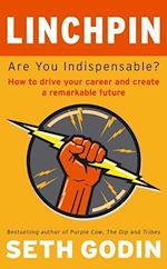 Télécharger le livre :  Linchpin - Are You Indispensable? How to drive your career and create a remarkable future