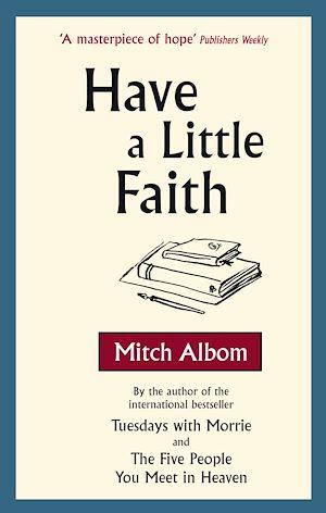 Téléchargez le livre :  Have A Little Faith