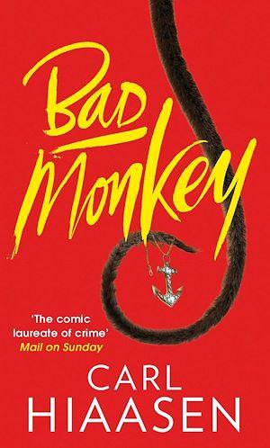 Téléchargez le livre :  Bad Monkey