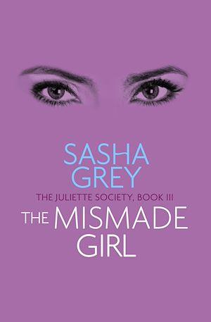 Téléchargez le livre :  The Mismade Girl