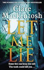 Télécharger le livre :  Let Me Lie