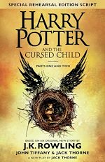 Télécharger cet ebook : Harry Potter and the Cursed Child – Parts One and Two (Special Rehearsal Edition)