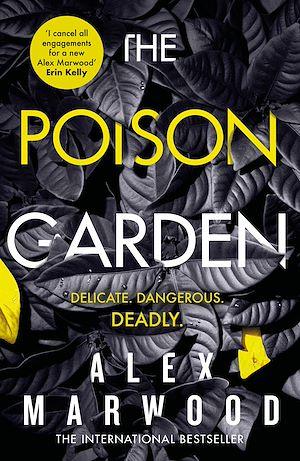 Téléchargez le livre :  The Poison Garden